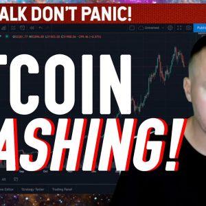 BITCOIN CRASHING AGAIN! What To do! Don't Panic!