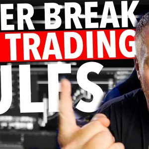 DAY TRADING RULES TO NEVER BREAK!