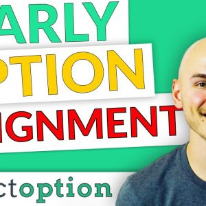 Early Options Assignment Risk (When to Worry & When to Chill)