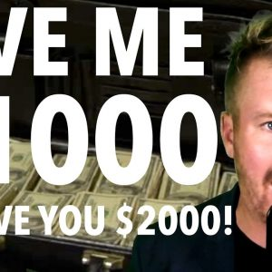 GIVE ME $1000 I'LL GIVE YOU $2000! DAY TRADING PRO!