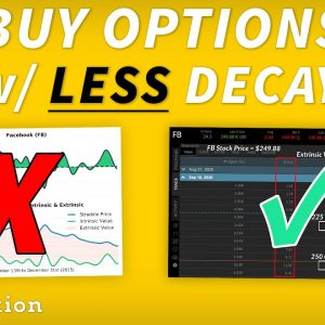 How to Buy Options With Less Decay (3 Ways)
