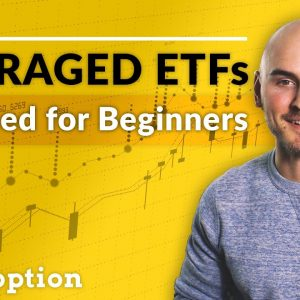 Leveraged ETFs Explained (Stock Market for Beginners)