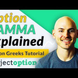 Option Gamma Explained (Option Greeks Tutorial)