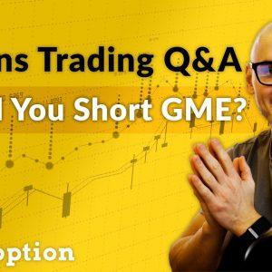 Should You Short GME / AMC? (Options Trading Q&A)