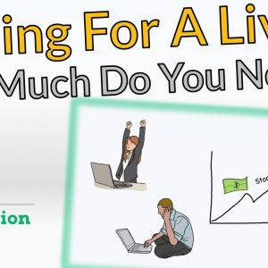 Trading For A Living | How Much Money Do You Need?