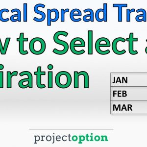 Vertical Spread Trading | Choosing an Expiration Cycle