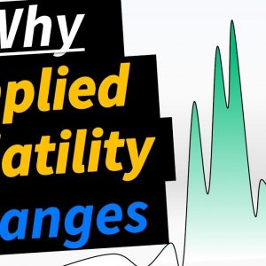 Why Implied Volatility Changes (Options Traders Must Know This!)