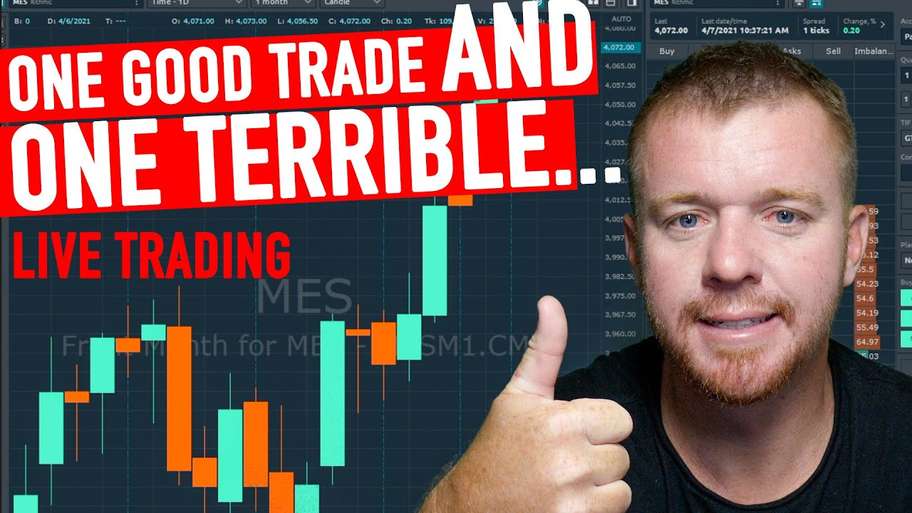 one good trade one terrible trade day trading live