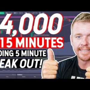 DAY TRADING $4,000 in 15 Minutes! Trading 5 Minute Break out!
