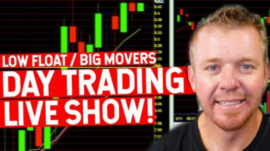 DAY TRADING LIVE SHOW! SCANNER HOT STOCKS!