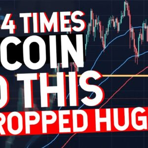 Last 4 Times Bitcoin Did This IT DROPPED HUGE!