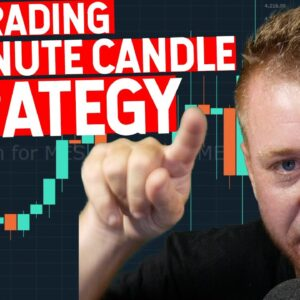LIVE TRADING 15 MINUTE CANDLE STRATEGY! IT WORKS!
