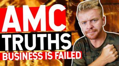 AMC BUSINESS IS FAILING...