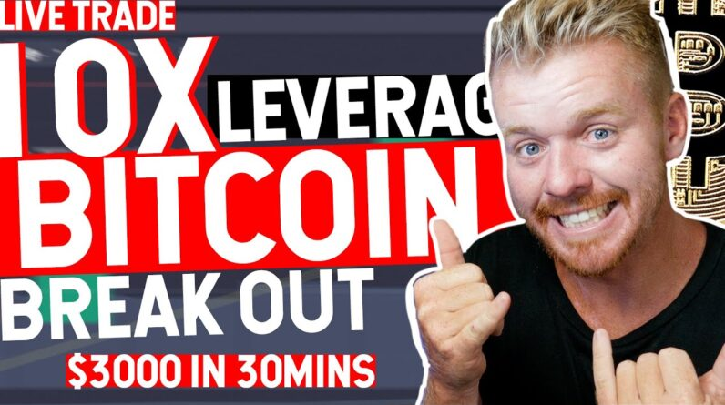 Day Trading BITCOIN Live! 10X LEVERAGE ON BREAKOUT!