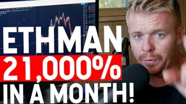 ETHMAN IS UP 21,000% IN A MONTH TRADING BITCOIN....