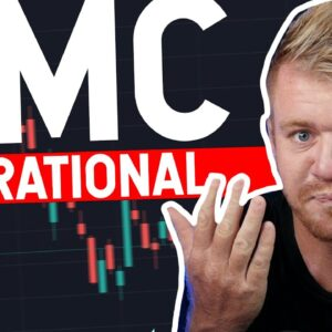 AMC IS IRRATIONAL!