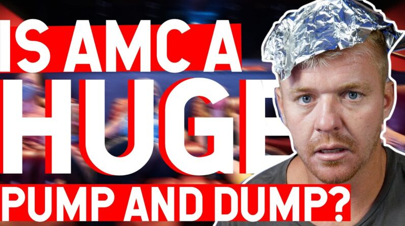 IS AMC A HUGE PUMP AND DUMP? AMC YouTubers Distancing Themselves?