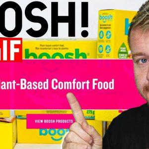 BOOSH Comfort Plant Based Foods! $VGGIF Update